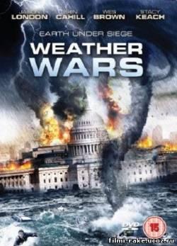 Несущий бурю / Weather Wars